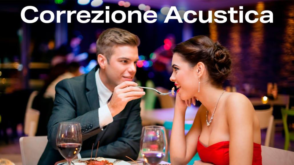 Correzione Acutica - Ristoranti - Bar - Pizzerie