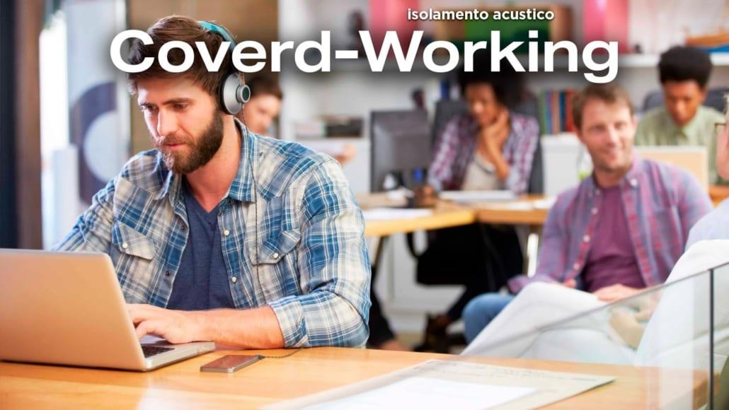 Isolamento acustico Coverd Working isolamento acustico uffici e insonorizzazione uffici