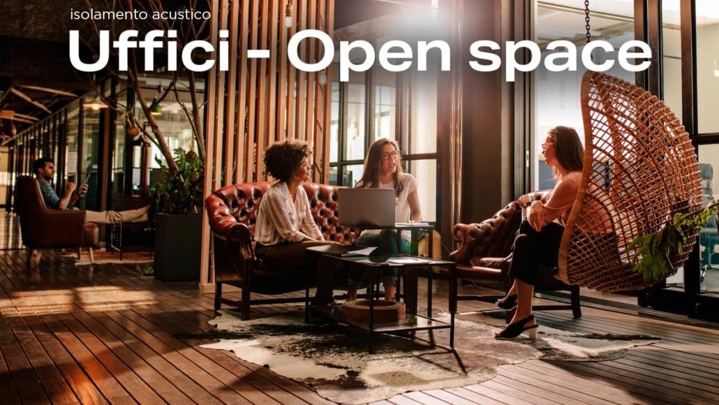 Isolamento acustico Uffici - Open space pareti fonoassorbenti e pannelli fonoassorbenti per interni